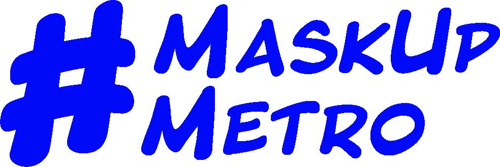 Mask Up Metro